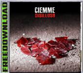 CIEMME DISILLUSO NEW ALBUM